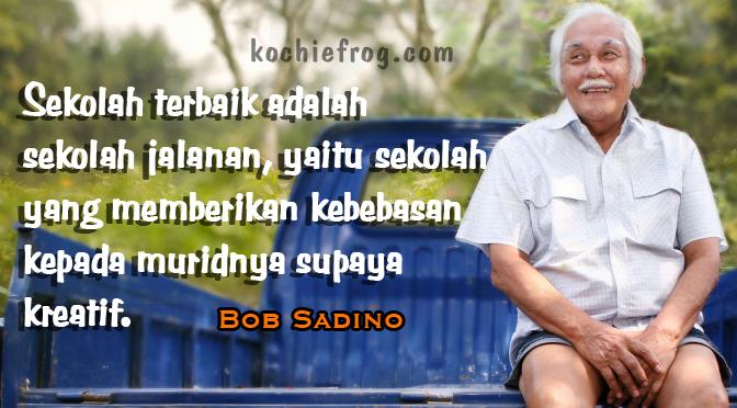 Image Result For Kata Bijak Om Bob Sadino
